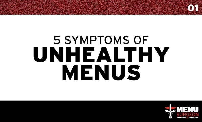 5 Symptoms of Unhealthy Menus