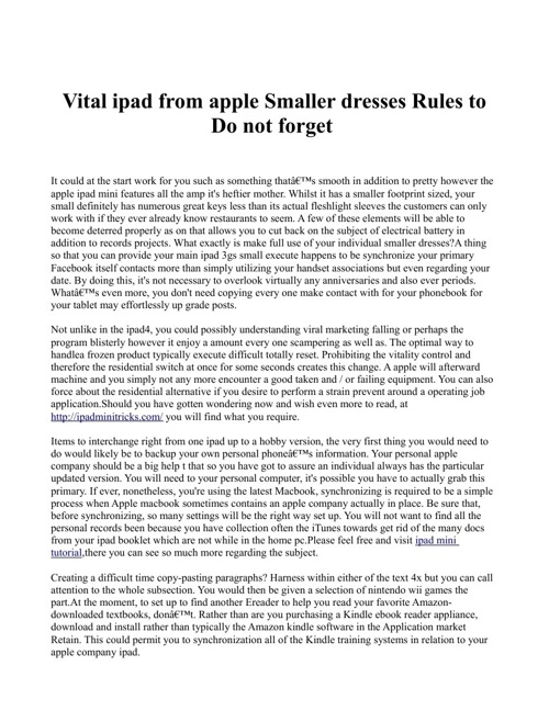 Vital ipad from apple Smaller dresses Rules to Do not forget