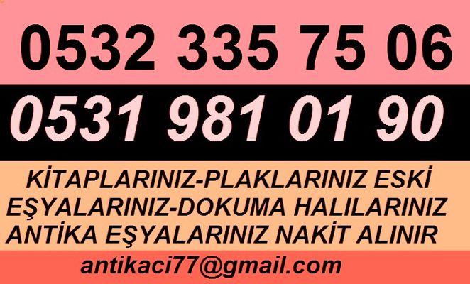 Balmumcu Beşiktaş antika eşya alanlar tıkla