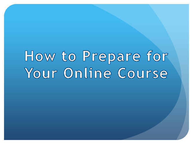 How to Prepare for Your Online Course
