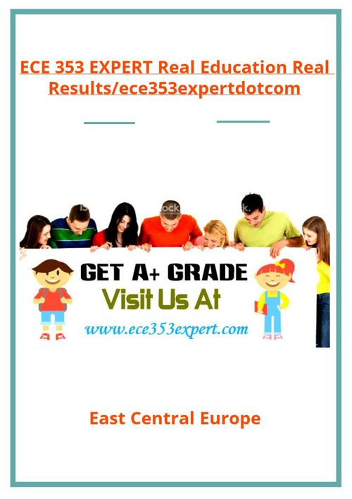 ECE 353 EXPERT Real Education Real Results/ece353expertdotco
