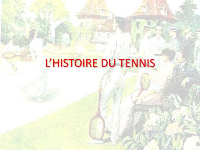L'HISTOIRE DU TENNIS - maj 2016