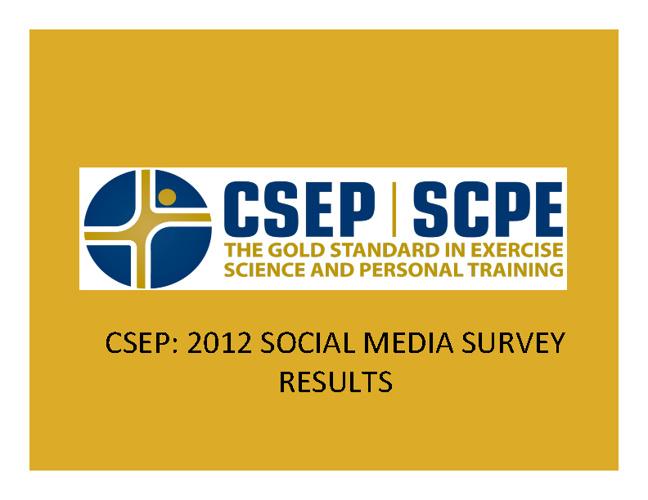 CSEP Social Media Survey