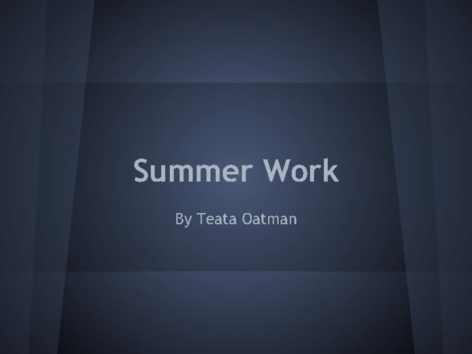Summer Work
