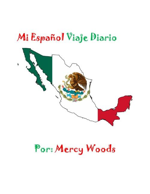 Mi Viaje Alrededor de Mexico Diario