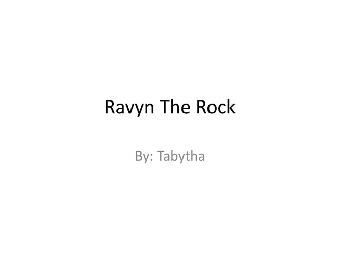 Ravyn the rock's adventure through the rock cycle!