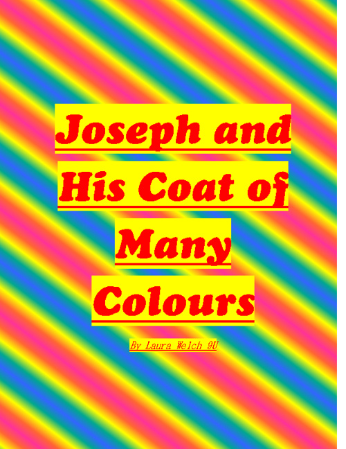 Joseph And His Coat of Many Colours By Laura Welch 9U