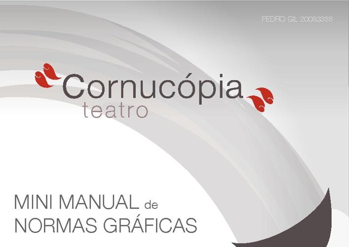 Kit Normas Graficas - Teatro da Cornocopia