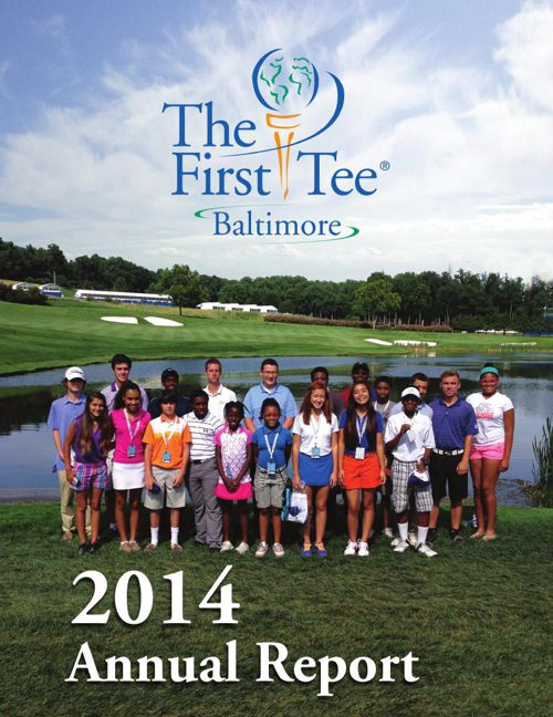 The First Tee of Baltimore 2014 Annual Report