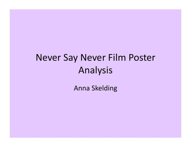 Never Say Never Film Poster Analysis