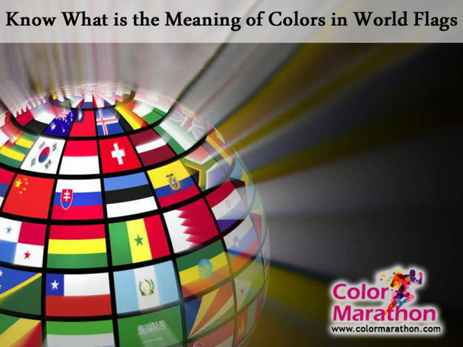 Know What is the Meaning of Colors in World Flags