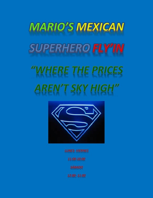 Mario's Mexican Superhero Fly'in