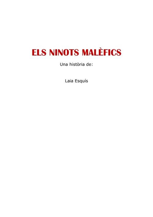 ELS NINOTS MALÈFICS