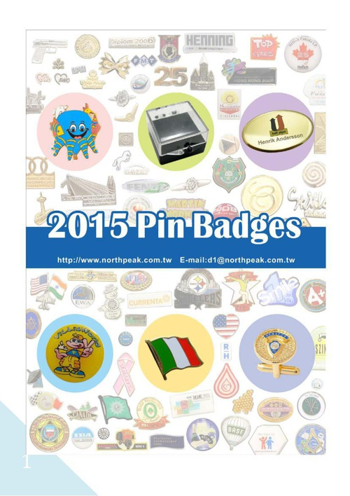 2015 Pin Badges and More