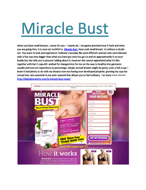 http://dailyskincaretry.com/is-miracle-bust-scam/