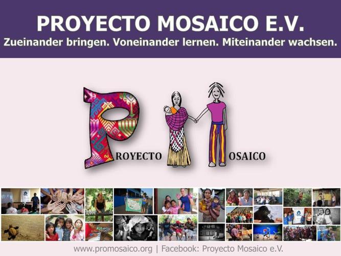 Proyecto Mosaico e.V. - Zueinander bringen. Voneinander lernen.