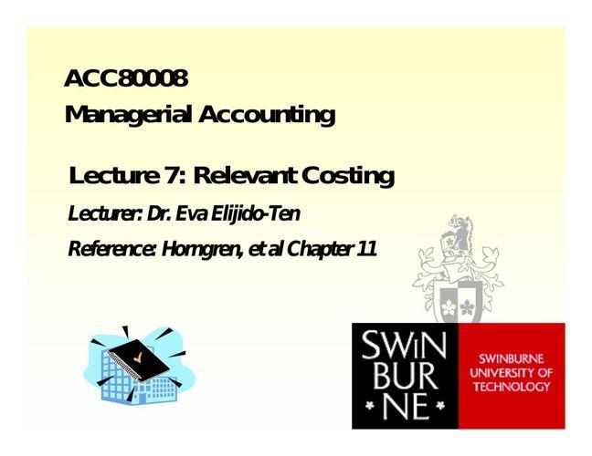 ACC80008 - Week 8: Relevant costing