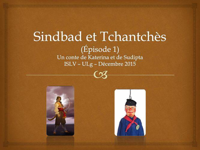 """Sindbad et Tchantchès"""""""