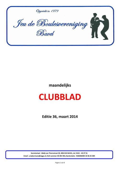 Clubblad Jeu de Boulesver Bavel maart 2014