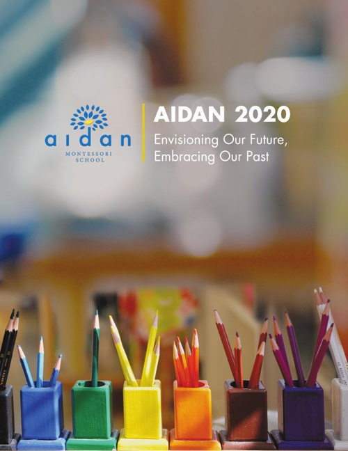 Aidan 2020: Envisioning Our Future, Embracing Our Past