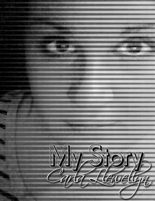 My Story - Carla Llewellyn