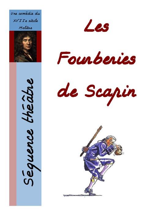 Séquence : Les Fourberies de Scapin