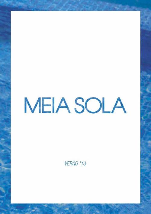 MEIA SOLA - Catálogo Verão 2013