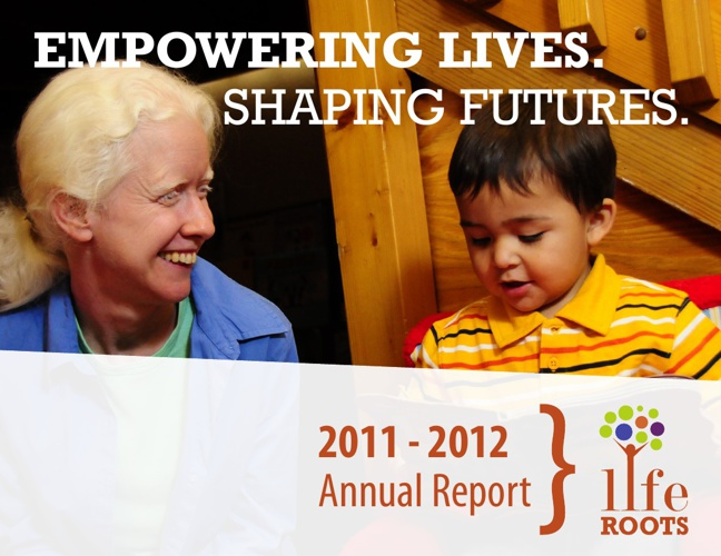 LifeROOTS Annual Report 2011-2012