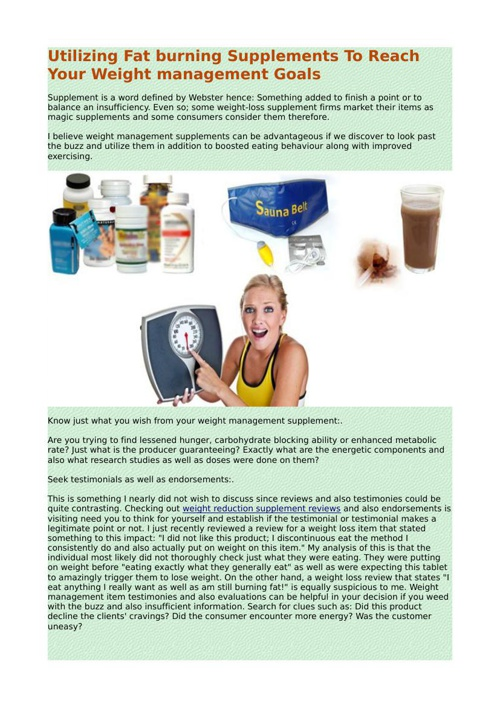 Utilizing Fat burning Supplements To Reach Your Weight managemen