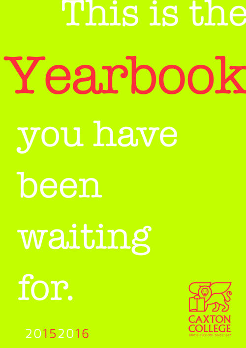 YEARBOOK  CAXTON COLLEGE 2015-2016