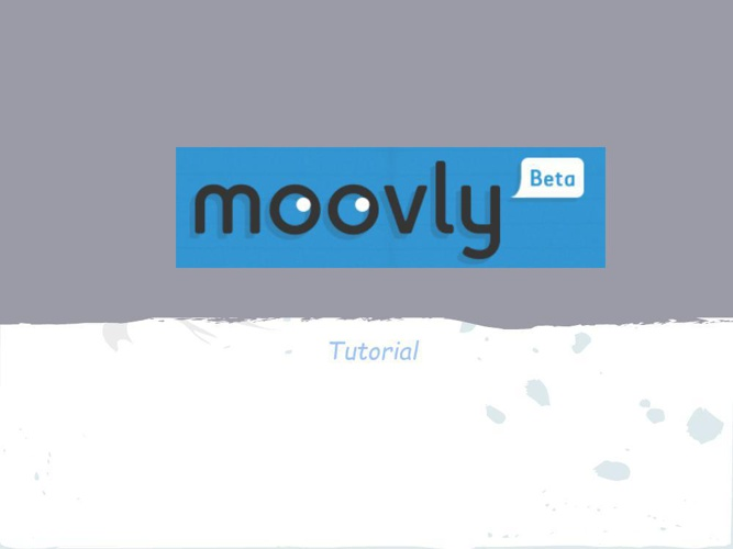 TUTORIAL MOOVLY