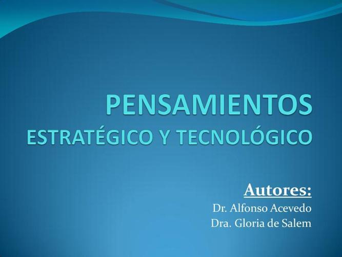 Pensamiento estratégico y tecnologico