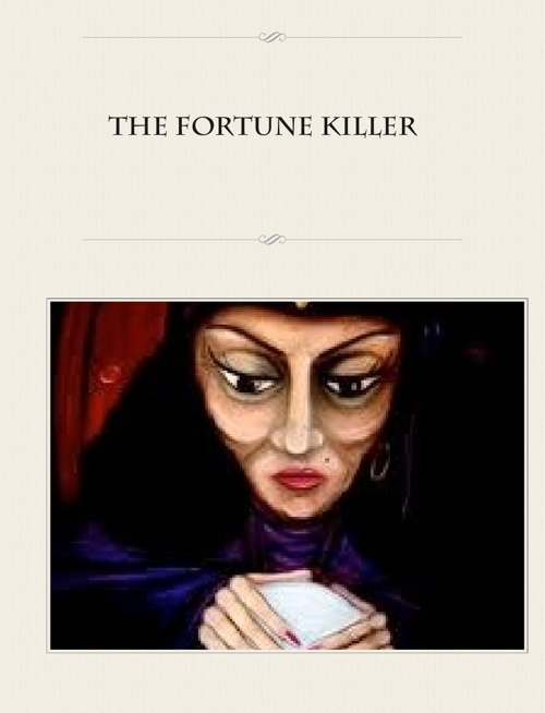 The Fortune Killer