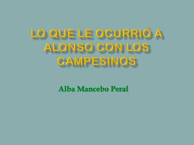 Copy of LO QUE LE OCURRIÓ A ALONSO CON LOS CAMPESINOS