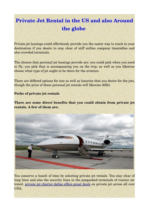 Private Jet Rental in the US and also Around the globe