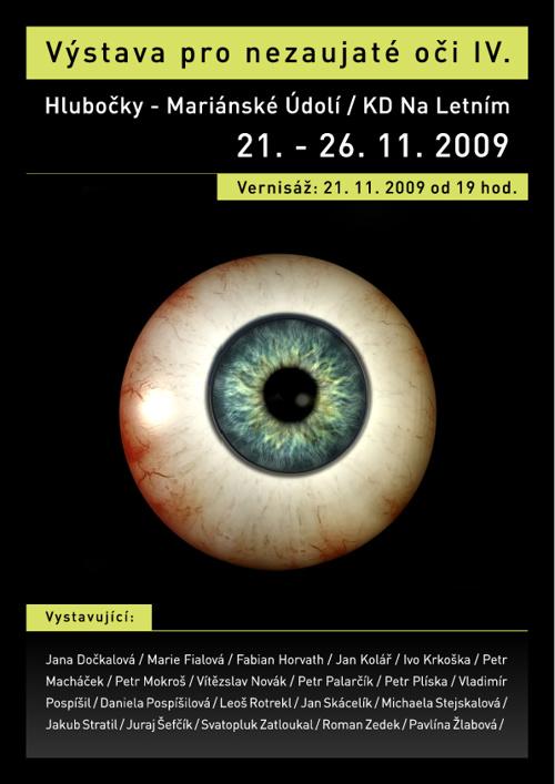 Výstava pro nezaujaté oči