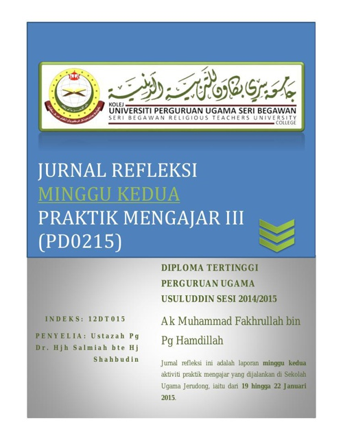 Jurnal Refleksi (PD0215) Praktik Mengajar III Minggu Kedua