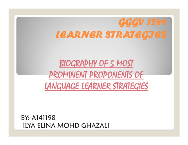 5 Most Prominent Proponents of Language Learning Strategies