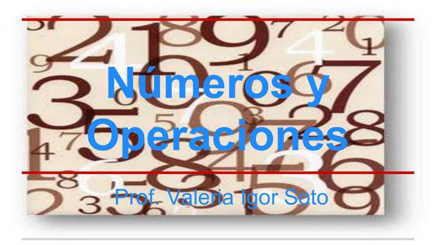 Presentación de Matemática 5º Básico Número y Operaciones Valeri
