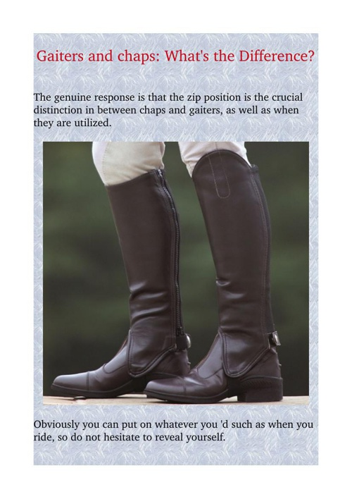 Gaiters and chaps: What's the Difference?