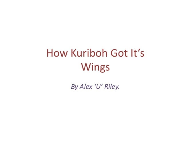 How Kuriboh Got It's Wings