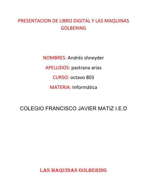 PRESENTACION DE LIBRO DIGITAL Y LAS MAQUINAS GOLBERING
