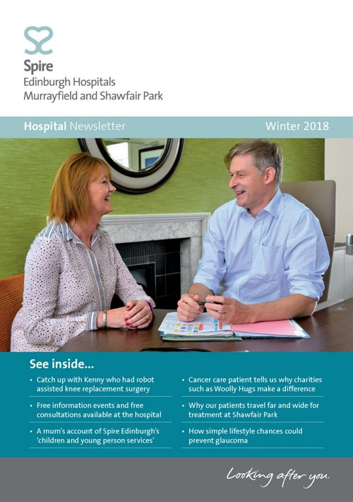 Spire Edinburgh - Hospital Newsletter Winter 2018