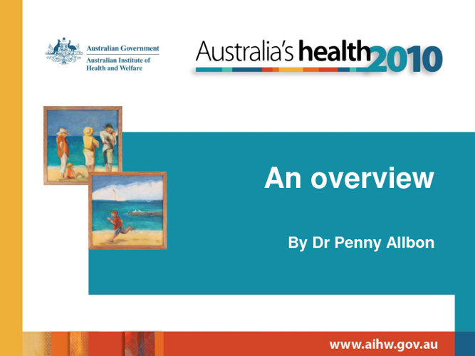 AIHW Australia's Health 2010
