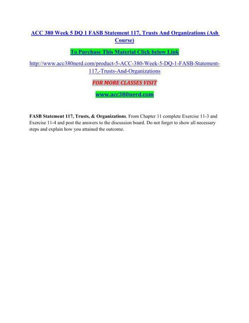 ACC 380 Week 5 DQ 1 FASB Statement 117