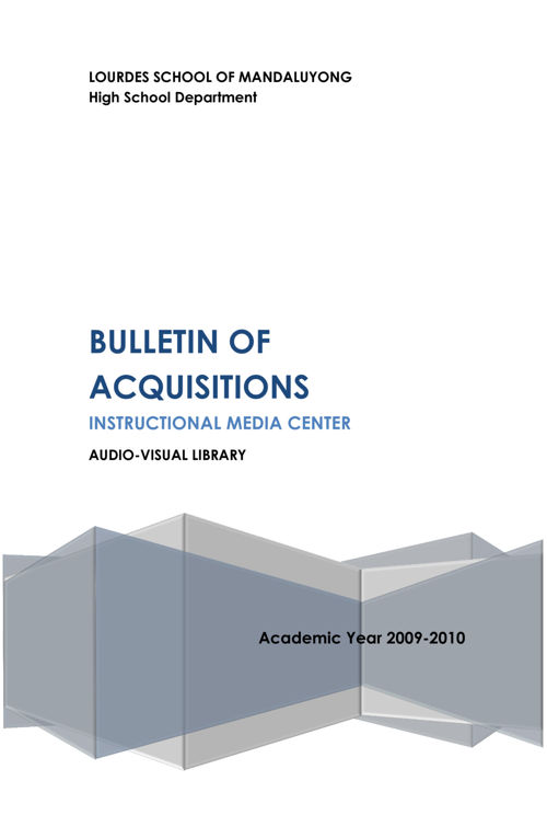 Bulletin of Acquisitions AY 2009-2010