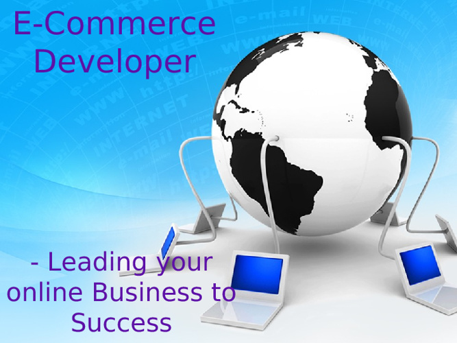 E-Commerce Developer- Leading your online Business to Success