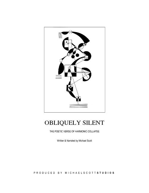 OBLIQUELY SILENT