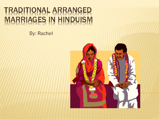 Traditional Arranged Marriages in Hinduism