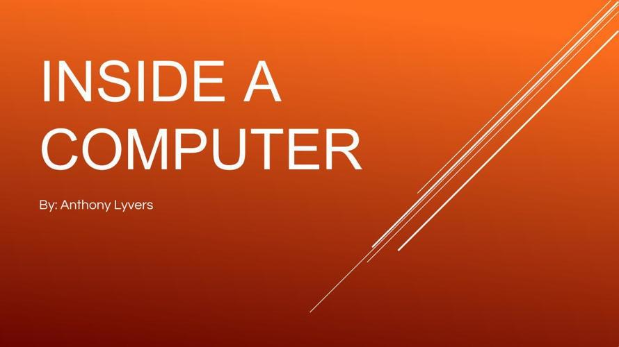 INSIDE A COMPUTER.pptx